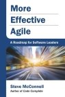 More Effective Agile: A Roadmap for Software Leaders Cover Image