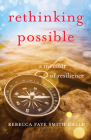 Rethinking Possible: A Memoir of Resilience Cover Image