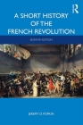 A Short History of the French Revolution Cover Image