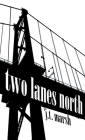Two Lanes North: A Novel (Mass Market Paperback) Cover Image