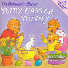 The Berenstain Bears' Baby Easter Bunny Cover Image
