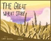 The Great Wheat Story Cover Image