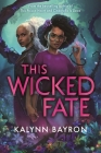 This Wicked Fate Cover Image