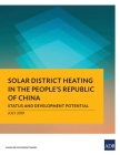 Solar District Heating in the People's Republic of China: Status and Development Potential Cover Image