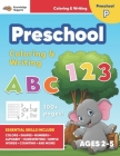 Jumbo ABC's & 123 Preschool Coloring Workbook: Ages 2 and up, Colors, Shapes, Numbers, Letters, Learn to Write the Alphabet (Essential Activity Book f Cover Image