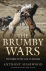 The Brumby Wars: The battle for the soul of Australia Cover Image