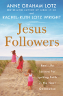 Jesus Followers: Real-Life Lessons for Igniting Faith in the Next Generation Cover Image