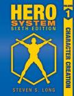 HERO System 6th Edition: Character Creation Cover Image