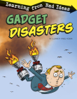 Gadget Disasters: Learning from Bad Ideas Cover Image