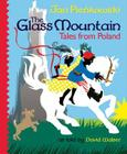 The Glass Mountain: Tales from Poland Cover Image