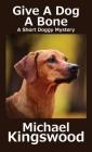 Give A Dog A Bone Cover Image