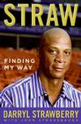 Straw: Finding My Way Cover Image