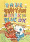 Paul Bunyan and Babe the Blue Ox: The Great Pancake Adventure Cover Image