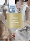 Inside Haute Couture: Behind the Scenes at the Paris Ateliers Cover Image