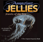 Amazing Jellies: Jewels of the Sea Cover Image