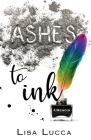 Ashes to Ink: A Memoir Cover Image