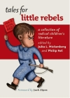 Tales for Little Rebels: A Collection of Radical Children's Literature Cover Image