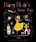 Mary Blair's Unique Flair: The Girl Who Became One of the Disney Legends Cover Image