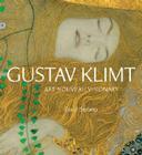 Gustav Klimt: Art Nouveau Visionary Cover Image
