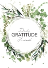 Daily Gratitude Journal: (Green Leaves Wreath) A 52-Week Guide to Becoming Grateful Cover Image