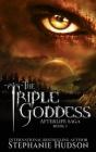 The Triple Goddess (Afterlife Saga #3) Cover Image