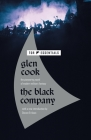 The Black Company: The First Novel of The Chronicles of The Black Company Cover Image