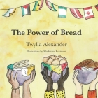 The Power of Bread Cover Image