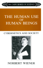 The Human Use Of Human Beings: Cybernetics And Society Cover Image