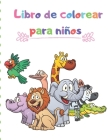 Libro de colorear para niños: Libro de colorear de animales de bebé / Libro de actividades de animales para niños Cover Image
