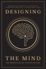 Designing the Mind: The Principles of Psychitecture Cover Image