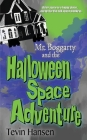 Mr. Boggarty and the Halloween Space Adventure Cover Image