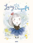 Lucy and the Dragonfly Cover Image