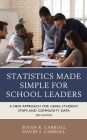 Statistics Made Simple for School Leaders: A New Approach for Using Student, Staff, and Community Data Cover Image