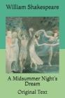 A Midsummer Night's Dream: Original Text Cover Image