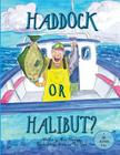 Haddock Or Halibut? Cover Image