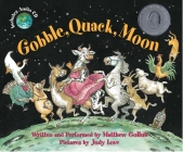 Gobble, Quack, Moon [With Audio CD] Cover Image