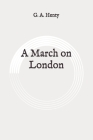 A March on London: Original Cover Image