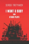 I Want a Baby and Other Plays Cover Image