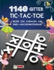 1140 Gitter TIC-TAC-TOE Bilder zum Ausmalen auf einem Märchenhintergrund: Tic Tac Toe Spielbuch 1140 Puzzles - Cute Fairy Färbung mit Anweisungen und Cover Image