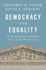 Democracy and Equality: The Enduring Constitutional Vision of the Warren Court Cover Image