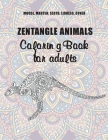 Zentangle Animals - Coloring Book for adults - Moose, Marten, Sloth, Lioness, other Cover Image