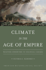 Climate in the Age of Empire: Weather Observers in Colonial Canada Cover Image