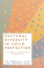 Cultural Diversity in Child Protection: Cultural Competence in Practice Cover Image
