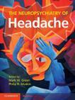 The Neuropsychiatry of Headache Cover Image