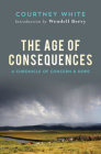 The Age of Consequences: A Chronicle of Concern and Hope Cover Image