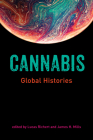 Cannabis: Global Histories Cover Image