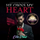He Owns My Heart Lib/E: A Contemporary MM Romance Cover Image