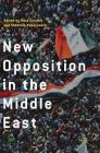 New Opposition in the Middle East Cover Image