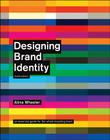 Designing Brand Identity: An Essential Guide for the Whole Branding Team Cover Image