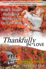 Thankfully in Love: A Thanksgiving Anthology Cover Image